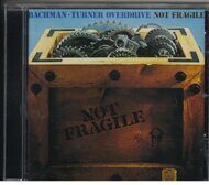 Bachman-Turner Overdrive-NOT FRAGILE